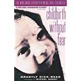 Childbirth without Fear: The Principles and Practice of Natural Childbirthby Michel Odent