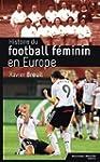 Histoire du football f�minin en Europe