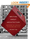 Writing About Architecture: Mastering the Language of Buildings and Cities (Architecture Briefs)