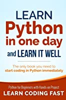 Learn Python in One Day and Learn It Well Front Cover