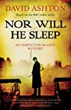 Nor Will He Sleep: An Inspector McLevy Mystery by David Ashton