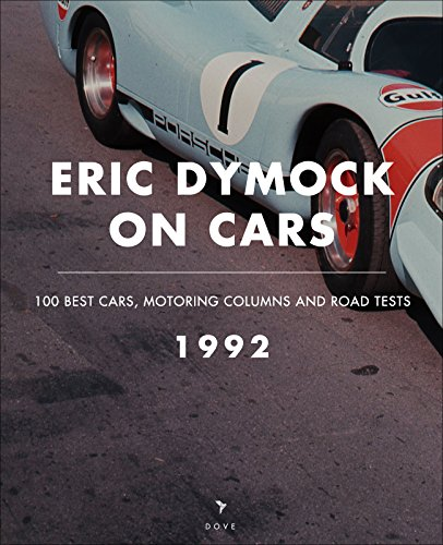eric-dymock-on-cars-1992-100-best-cars-motoring-columns-road-tests-english-edition