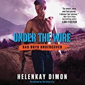 Under the Wire: Bad Boys Undercover | HelenKay Dimon
