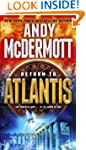 Return to Atlantis: A Novel (Nina Wil...