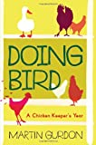 Doing Bird (1780331932) by Gurdon, Martin