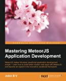Mastering MeteorJS Application Development