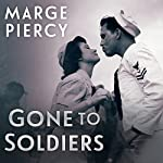 Gone to Soldiers | Marge Piercy
