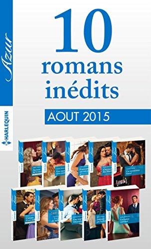 10 romans inédits Azur (nº3615 à 3624 - août 2015) : Harlequin Collection Azur