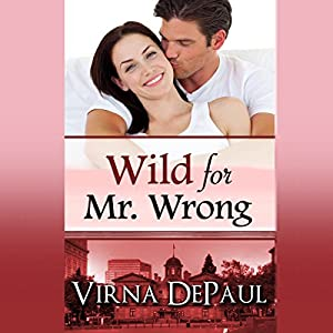 Wild for Mr. Wrong Audiobook