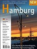 New in the City Hamburg 2013: Der zweisprachige Cityguide und Umzugshelfer für Neu-Hamburger /The annual city & relocation guide for newcomers to Hamburg
