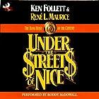 Under the Streets of Nice: The Bank Heist of the Century Hörbuch von Ken Follett, Rene L. Maurice Gesprochen von: Roddy McDowall