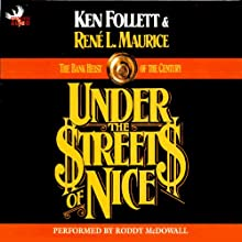 Under the Streets of Nice: The Bank Heist of the Century Audiobook by Ken Follett, Rene L. Maurice Narrated by Roddy McDowall