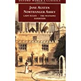 Northanger Abbey, Lady Susan, The Watsons, Sanditon (Oxford World's Classics) ~ Jane Austen