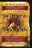 The Order of Melchizedek (The Order of Melchizedek Chronicles Book 2)