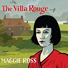 The Villa Rouge (       UNABRIDGED) by Maggie Ross Narrated by John Sackville