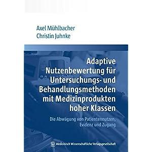 Adaptive Nutzenbewertung für Untersuchungs- und Behandlungsmethoden mit Medizinprodukten