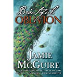 Beautiful Oblivion: A Novel (The Maddox Brothers Series) ~ Jamie McGuire
