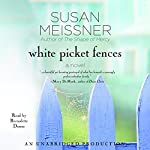 White Picket Fences | Susan Meissner