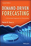 img - for By Charles W. Chase Jr. Demand-Driven Forecasting: A Structured Approach to Forecasting (2nd Second Edition) [Hardcover] book / textbook / text book