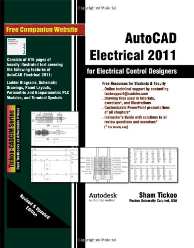 AutoCAD Electrical 2011 for Electrical Control Designers - CADCIM Technologies - 1932709819 - ISBN: 1932709819 - ISBN-13: 9781932709810