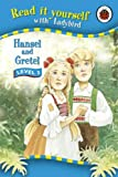 Hansel and Gretel (Read it Yourself - Level 3)