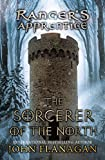 The Sorcerer of the North: Book Five (Ranger's Apprentice) (0142414298) by Flanagan, John