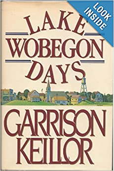 Lake Wobegon Days, Keillor, Garrison