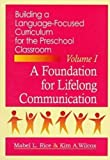 img - for By Mabel L. Rice Building Language Focused Curriculum for the Preschool Classroom, Volume 1: A Foundation for Lifelon [Paperback] book / textbook / text book