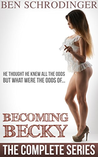 Becoming Becky : The Complete Series (English Edition)