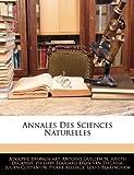 echange, troc Adolphe Brongniart, Antoine Guillemin, Joseph Decaisne - Annales Des Sciences Naturelles