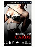 Holding the Cards (Nature of Desire, Book One)