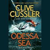 Odessa Sea: Dirk Pitt #24 | Clive Cussler, Dirk Cussler