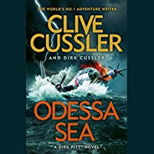 Odessa Sea: Dirk Pitt, Book 24 Audiobook by Clive Cussler, Dirk Cussler Narrated by Scott Brick