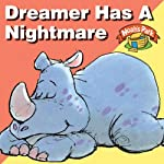Dreamer Has a Nightmare: Noah's Park, Episode 1 (Dramatized) | Richard Hays