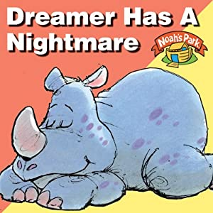 Dreamer Has a Nightmare: Noah's Park, Episode 1 (Dramatized) | [Richard Hays]