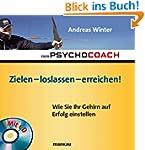 Der Psychocoach 7: Zielen - loslassen...