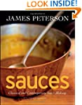 Sauces: Classical and Contemporary Sa...