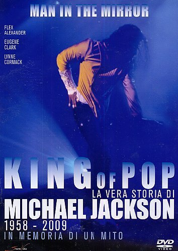 King Of Pop - La Vera Storia Di Michael Jackson