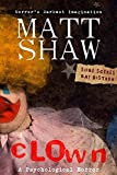 CLOWN: A Novel of Extreme Psychological Horror