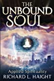 img - for The Unbound Soul: Applied Spirituality book / textbook / text book