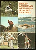 img - for Great American Athletes of the 20th Century book / textbook / text book