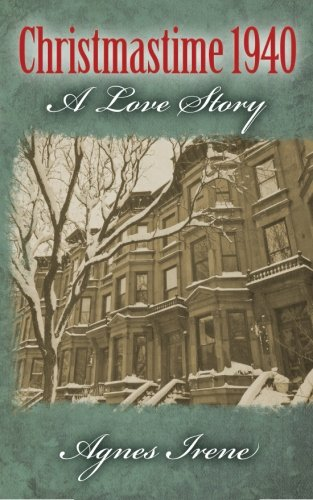 Christmastime 1940: A Love Story PDF