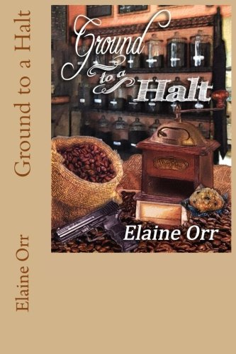 Ground to a Halt: Volume 8 (Jolie Gentil Cozy Mystery Series)