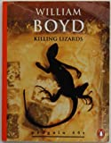 KILLING LIZARDS AND OTHER STORIES (PENGUIN 60S S.) (0146000196) by WILLIAM BOYD