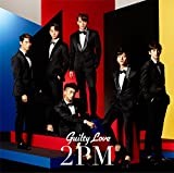 Guilty Love♪2PM