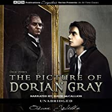 The Picture of Dorian Gray (       UNABRIDGED) by Oscar Wilde Narrated by David McCallion