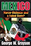 Image of Mexico: Narco-Violence and a Failed State?