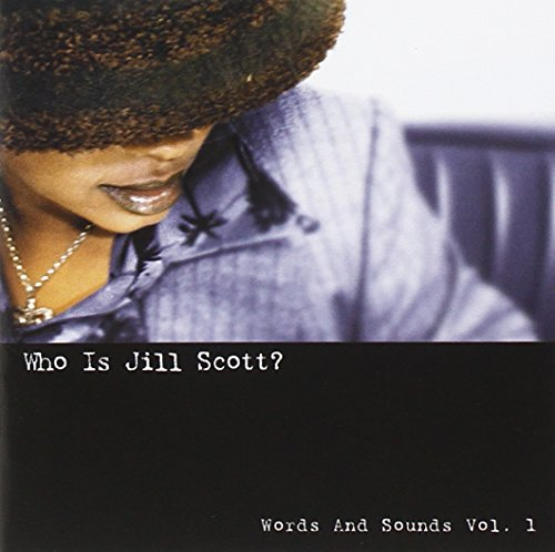 Who Is Jill Scott? - Words and Sounds Vol. 1