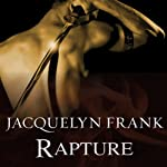 Rapture: The Shadowdwellers Series, Book 2 (       UNABRIDGED) by Jacquelyn Frank Narrated by Kirsten Potter