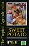 Sweet Potato (The Tropical Agricultur...